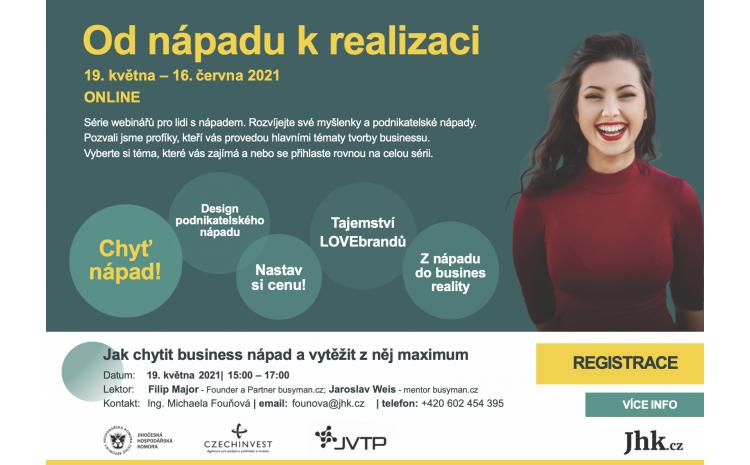 Série webinářů Od nápadu k realizaci přiblíží nabídku pro začínající podnikatele v jižních Čechách